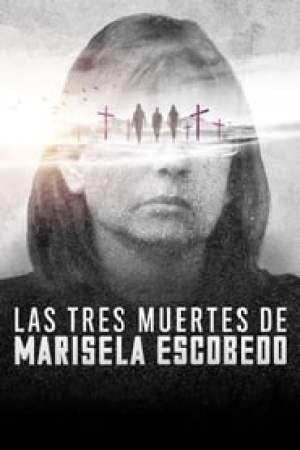 Las tres muertes de Marisela Escobedo