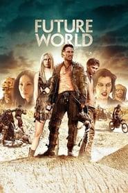 Watch and Download Full Movie Future World (2018)