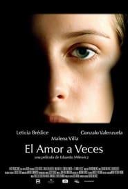 El Amor a veces streaming vf