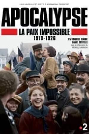 Apocalypse: La Paix Impossible 1918-1926