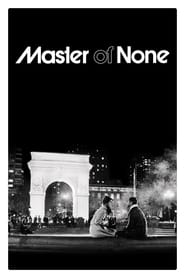 Master of None streaming vf