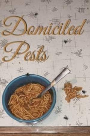 Domiciled Pests