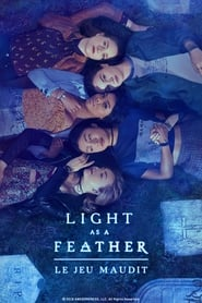 Light as a Feather : Le jeu maudit streaming vf