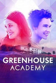 Greenhouse Academy streaming vf