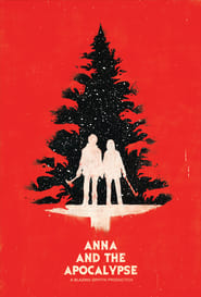 Anna and the Apocalypse (2017) Full [Movie] Online