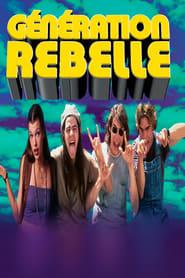 Génération rebelle streaming vf