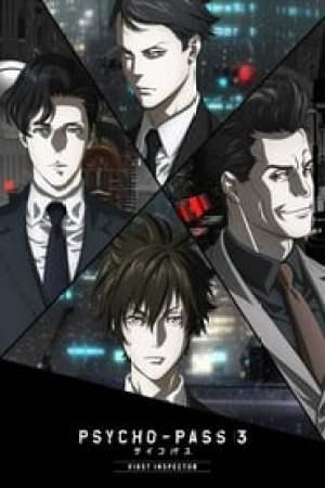 Psycho-Pass 3 : First Inspector