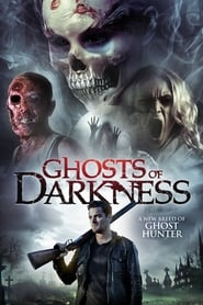 Ghosts of Darkness streaming vf