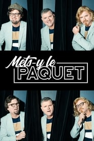 Mets-y le Paquet streaming vf
