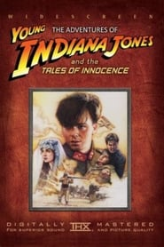 The Adventures of Young Indiana Jones: Tales of Innocence streaming vf