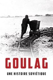 Goulag, une histoire soviétique streaming vf
