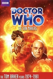 Doctor Who: The Sun Makers streaming vf