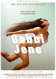 Watch Full Movie Online Bobbi Jene (2017)