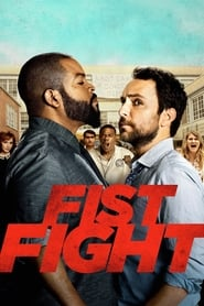 Watch and Download Movie Fist Fight (2017)