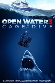 Open Water 3 - Cage Dive streaming vf