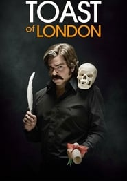 Toast of London streaming vf
