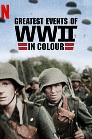 Les grandes dates de la Seconde Guerre mondiale en couleur streaming vf
