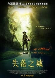 Download and Watch Movie The Lost City of Z (2017)