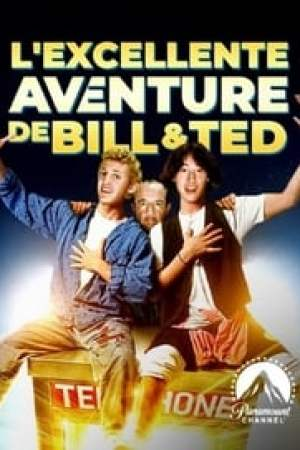 L'Excellente aventure de Bill et Ted