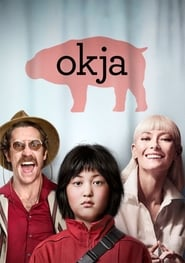 Streaming Movie Okja (2017)