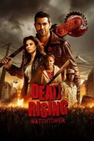 Dead Rising : Watchtower