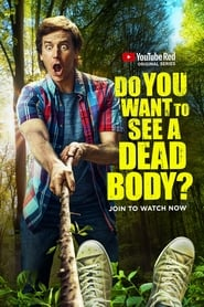 Do You Want to See a Dead Body? streaming vf