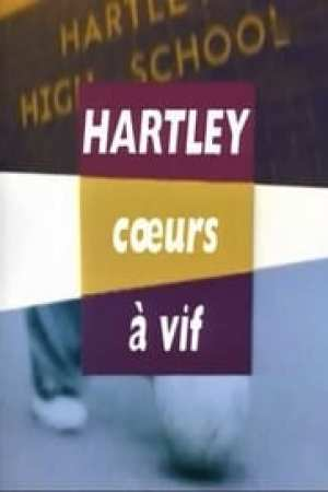 Hartley, cœurs à vif