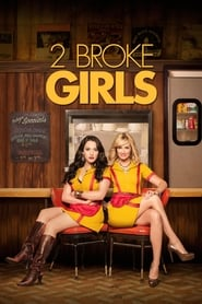 2 Broke Girls streaming vf