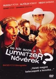 De kik azok a Lumnitzer nővérek? streaming vf