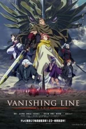 Garo: Vanishing Line