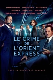 Le Crime de l'Orient-Express! streaming vf
