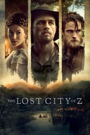 Streaming Full Movie The Lost City of Z (2017) Online