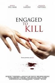Engaged to Kill streaming vf