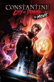 Constantine: City of Demons streaming vf