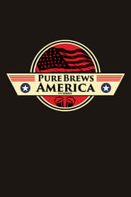 Pure Brews America streaming vf