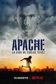 Apache: La vida de Carlos Tevez streaming vf
