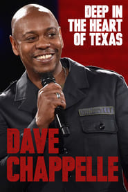 Dave Chappelle: Deep in the Heart of Texas streaming vf