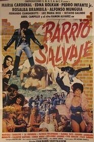 Barrio Salvaje streaming vf