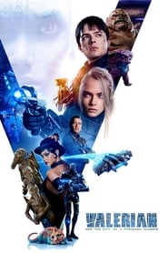 Watch Movie Online Valerian and the City of a Thousand Planets (2017)