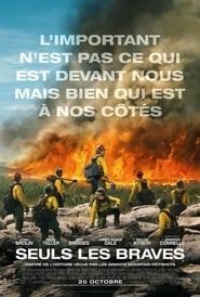Only the Brave streaming vf