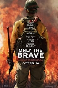 Streaming Full Movie Only the Brave (2017) Online