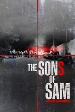 Les Fils de Sam : L'horreur sans fin