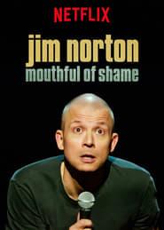 Jim Norton: Mouthful of Shame streaming vf