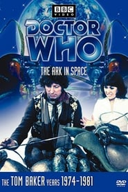 Doctor Who: The Ark in Space streaming vf