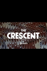 Watch and Download Movie The Crescent (2018)