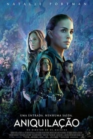 [Streaming] Annihilation (2018) Full Movie Online
