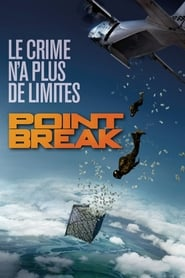 Point Break streaming vf