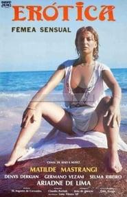 Download and Watch Movie Erótica, A Fêmea Sensual (1984)