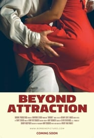 [Watch] Beyond Attraction (2017)