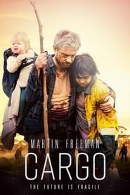 Watch and Download Movie Cargo (2018)